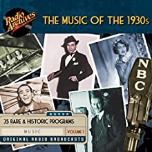 Music of the 1930s, Volume 1 Radio/TV Program by  The Transcription Company of America Narrated by Ruth Etting, Harry Richman, Ethel Shutta, Kay Thompson, Frank Parker