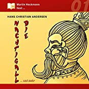 Die Nachtigall... und mehr (Martin Heckmann liest 1)   Hans Christian Andersen