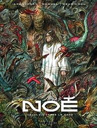 Noé, tome 4 : Celui qui verse le sang par Darren Aronofsky