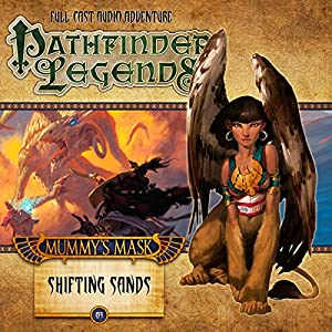 Pathfinder Legends: Mummy's Mask - Shifting Sands Performance