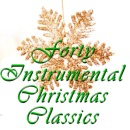 40 instrumental christmas classics - Amazon Christmas Music