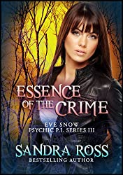 Essence of The Crime (Eve Snow Psychic P.I. Book 3)