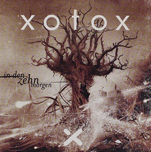 Xotox - In Den Zehn Morgen - Zortam Music