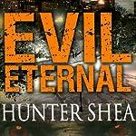 Evil Eternal | Hunter Shea