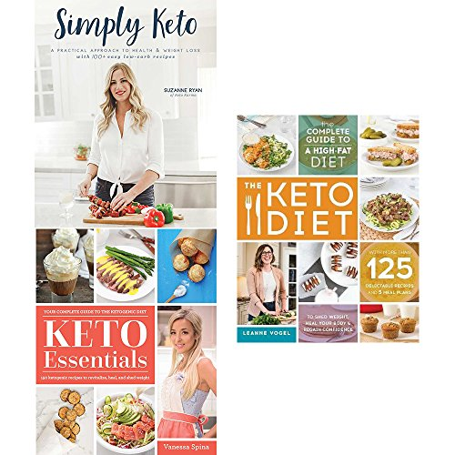 Simply keto, keto essentials and keto diet complete guide 3 books collection set - 150 ketogenic recipes to revitalize