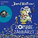 Zombie-Zahnarzt Audiobook by David Walliams Narrated by Iris Berben