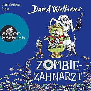 Zombie-Zahnarzt Hörbuch