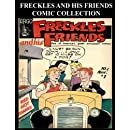 Freckles And His Friends Comic Collection: Three Issue Collection - Golden Age Freckles And His Friends Comics #1-#3