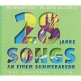 Songs an einem Sommerabend. Das Original - Live: 28 Jahre. Das Konzert 2014 - das Beste aus 2012/2013.
