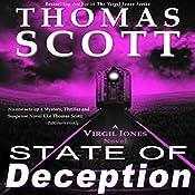 State of Deception: Virgil Jones Mystery Series, Book 4 | Thomas Scott