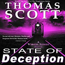 State of Deception: Virgil Jones Mystery Series, Book 4 Audiobook by Thomas Scott Narrated by Daniel Dorse