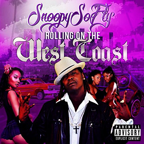 Rolling on the West Coast [Explicit]