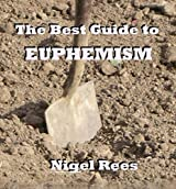 The BEST GUIDE to EUPHEMISM