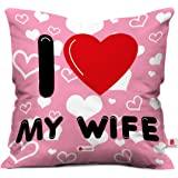 Indigifts Micro Satin, Fibre I Love My Wife Heart Cushion Cover, 12x12 Inches with Filler (Pink and White, IDSRAC16167)