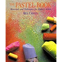 The Pastel Book: Materials and Techniques for Today's Artist