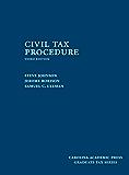 Civil Tax Procedure, Third Edition (Graduate Tax)
