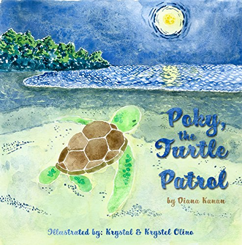 Poky, the Turtle Patrol (Endangered Animals Book 1) by [Kanan, Diana]