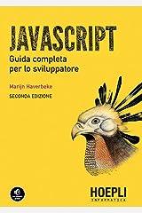 Javascript: Guida completa per lo sviluppatore (Italian Edition) Kindle Edition