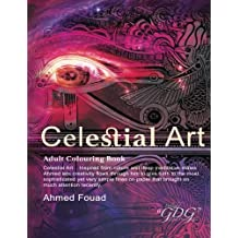 Celestial Art by Ahmed Fouad: Global Doodle Gems presents Adult Coloring Book Celestial Art by Ahmed Fouad