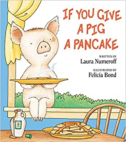 If you give a pig a pancake laura numeroff felicia bond for If you give a pig a pancake coloring pages