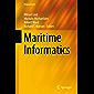 Maritime Informatics (Progress in IS) (English Edition)