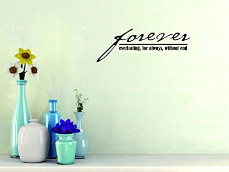 for Always Without End Lettering Love Quote Color: Black Size : 10 Inches x 20 Inches Peel /& Stick Wall Sticker : Forever Everlasting Design with Vinyl Moti 2089 1 Decal