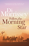 Follow the Morning Star (Heart of the Dreaming)