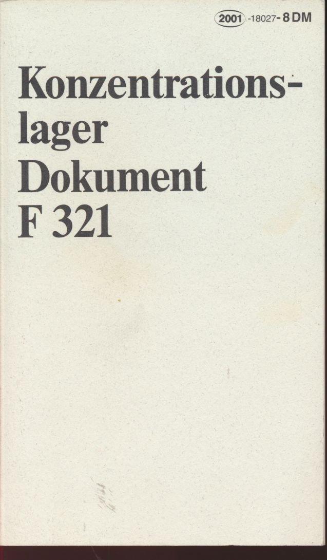 Konzentrationslager Dokument F 321 für den Internationalen Militärgerichtshof Nürnberg
