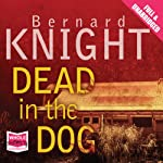 Dead in the Dog | Bernard Knight