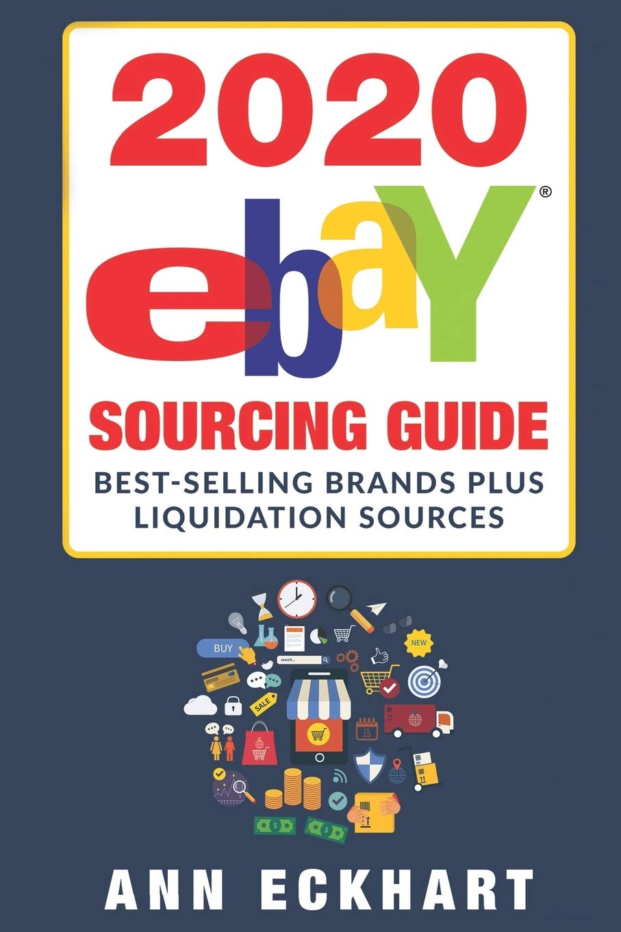 2020 Ebay Sourcing Guide Eckhart Ann 9781675966778 Amazon Com Books
