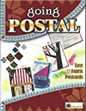 img - for Going Postal: Easy Fabric Postcards book / textbook / text book