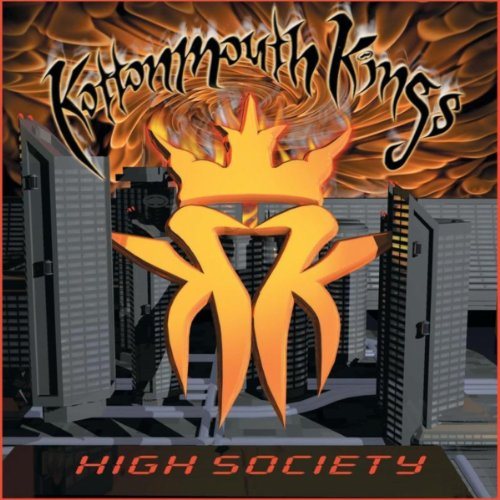 Kottonmouth Kings-High Society-CD-FLAC-2000-FATHEAD Download