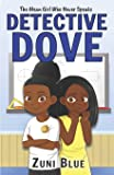 The Mean Girl Who Never Speaks (Detective Mya Dove)