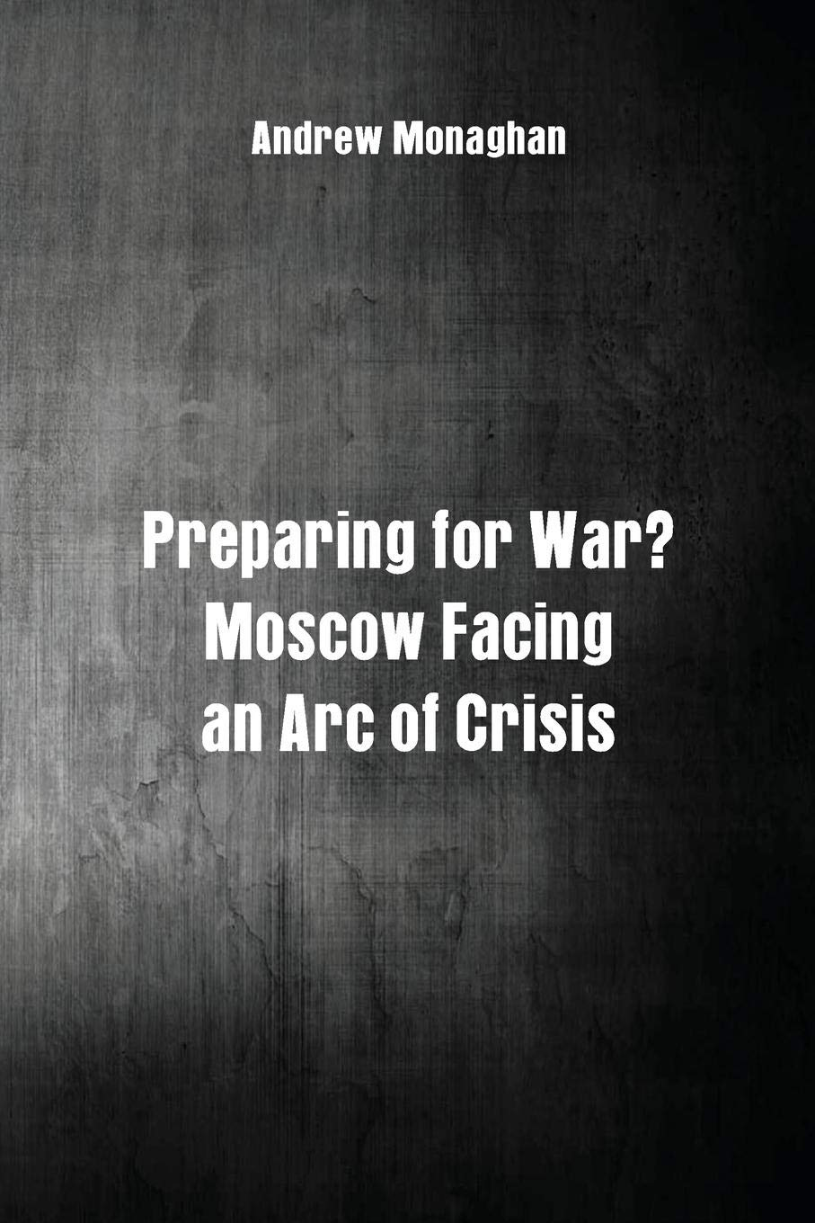 Download Preparing for War?: Moscow Facing an Arc of Crisis pdf