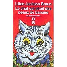 Le chat qui jetait des peaux de banane