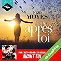 Après toi (Avant toi 2) Audiobook by Jojo Moyes Narrated by Émilie Ramet