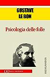 Psicologia delle folle (Italian Edition)