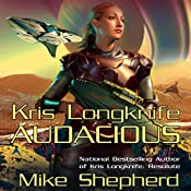 Audacious: Kris Longknife, Book 5 | Mike Shepherd