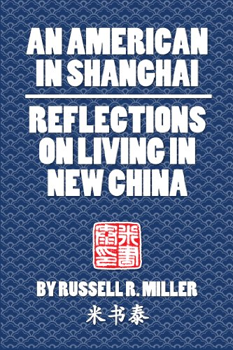 Amazon an american in shanghai reflections on living in new an american in shanghai reflections on living in new china by miller russell fandeluxe Images