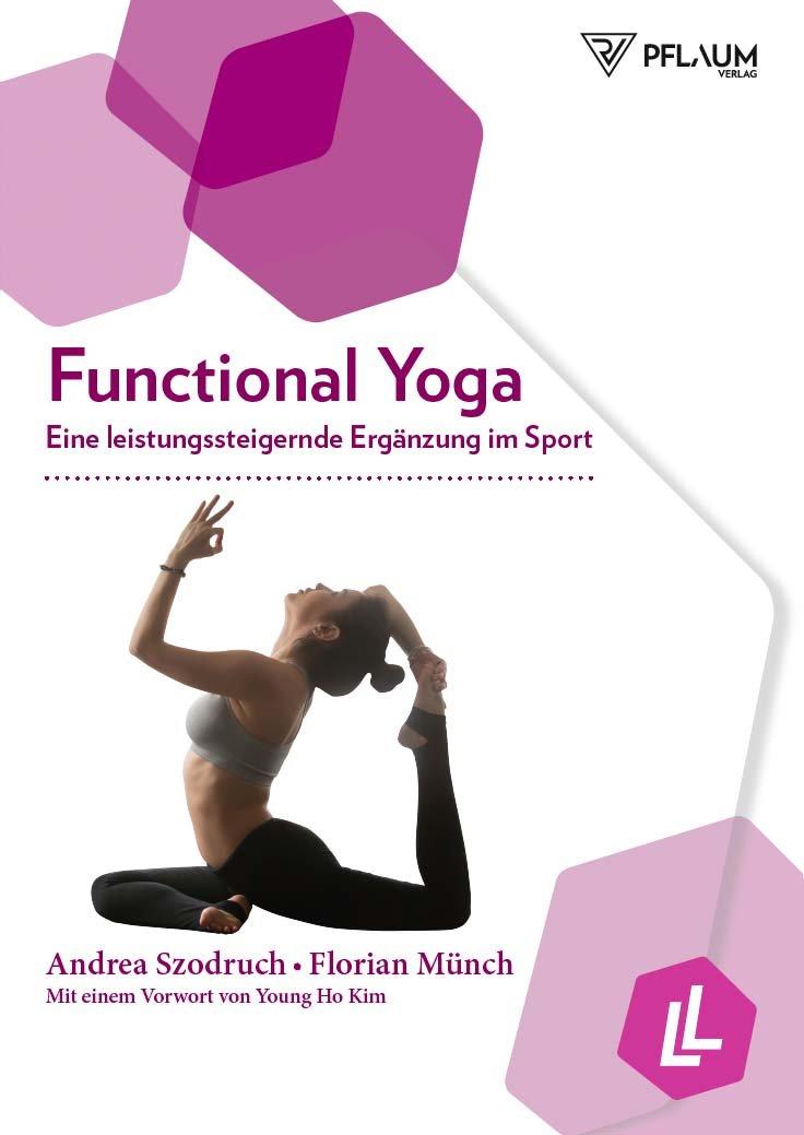 Functional Yoga: Eine leistungssteigernde Ergänzung im Sport