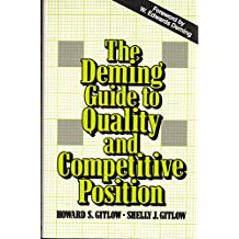 The Deming Guide to Quality and Competitive Position