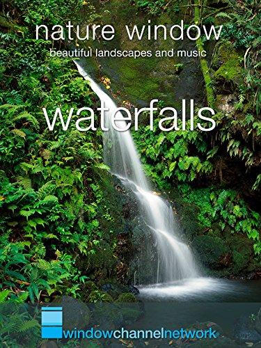 Waterfalls, Nature Window