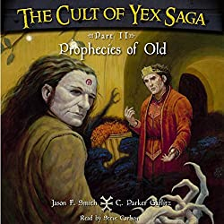 The Cult of Yex Saga: Part II