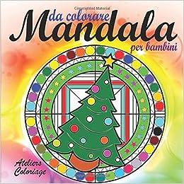 Mandala Da Colorare Per Bambini Libri Da Colorare Per Bambini