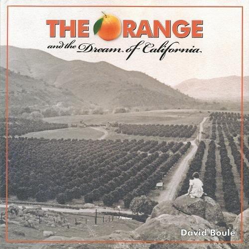 The Orange and the Dream of - City California Orange
