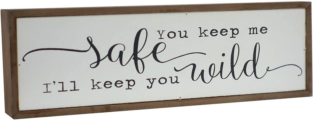 """Mini Wood Block Sign with Love Quotes - You Keep Me Safe I Will Keep You Wild, Farmhouse Style Freestanding Wood Box Sign, Vintage Wall Decor, 11-7/8""""W X 3-7/8""""H X 1-1/2""""D"""