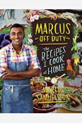 Marcus Off Duty: The Recipes I Cook at Home by Marcus Samuelsson (2014-10-21) Hardcover