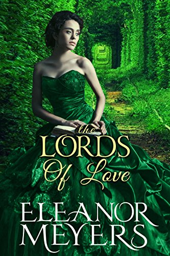 Regency Romance: The Lords of Love (A Prequel Novella to