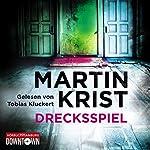 Drecksspiel   Martin Krist