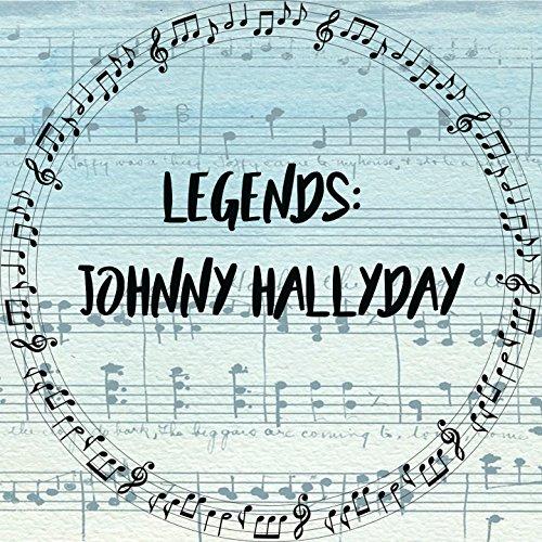 Legends: Johnny Hallyday